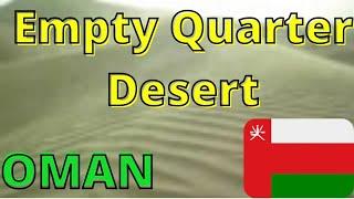 preview picture of video 'The Empty Quarter Desert, Ibri, Oman'