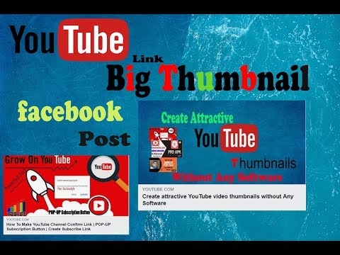 Download How To Post Youtube Videos With Large Thumbnail In Facebook