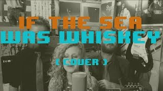 If The Sea Was Whiskey (Chris Thile Cover): The Rum Sessions
