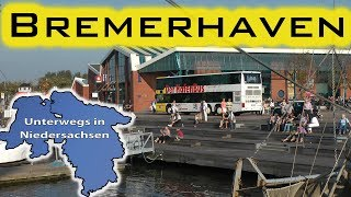 preview picture of video 'Bremerhaven - Unterwegs in Niedersachsen (Folge 14)'