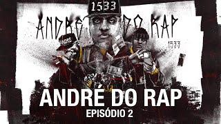 André do Rap | PCC - Primeiro Cartel da Capital - 2ª temporada - Episódio 2