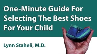 One-Minute Guide For Selecting The Best Shoes For Your Child