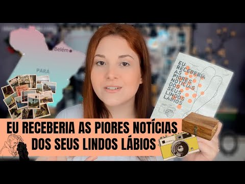 EU RECEBERIA AS PIORES NOTÍCIAS DOS SEUS LINDOS LÁBIOS   livro + filme