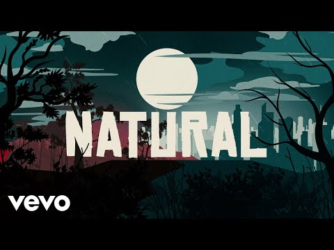 Download Imagine Dragons - Natural (Lyrics) Mp4 HD Video and MP3