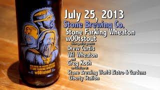 July 25 : Stone Farking Wheaton w00tstout : Stone Brewing Co.
