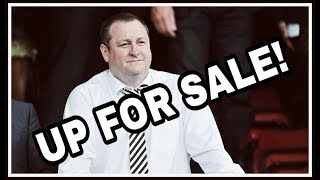 Mike Ashley puts Newcastle United up for sale!!!