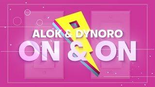 Alok  Dynoro On  On