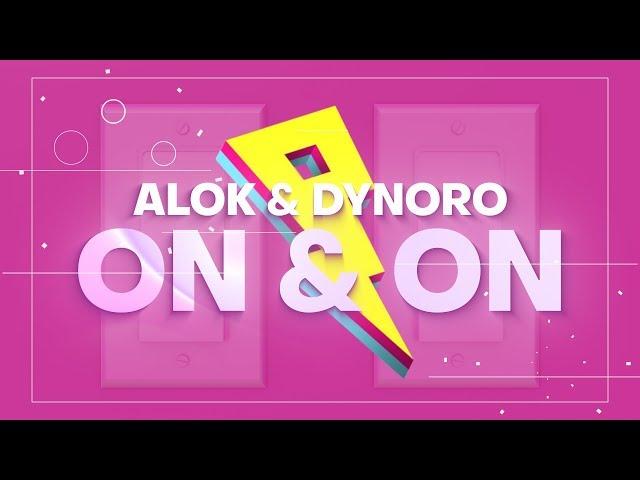 Alok & Dynoro - On & On [Lyrics/Lyric Video]
