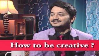 How to be creative? ❤️ Memory King Arpan Sharma