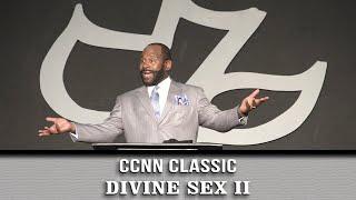 Calvary Classics – Divine Sex pt. 2