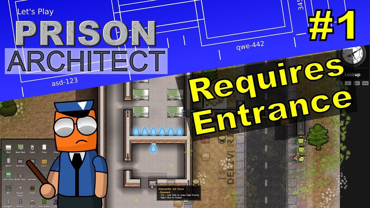Prison Architect #1 | Requires Entrance