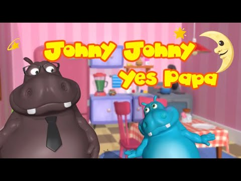 Funny Hippo Baby Johny Johny Yes Papa - Great Songs for Children  Nursery Rhymes