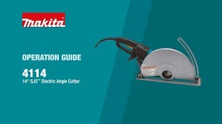 Makita Electric Angle Cutter Operation Guide (4114) - Thumbnail