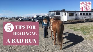 "HAVE A ""BAD"" RUN? (5 TIPS TO HANDLE IT) [Barrel Racing]"