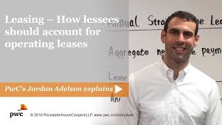 Leasing - How lessees should account for operating leases