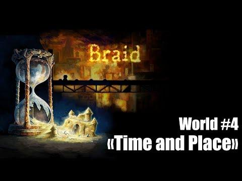 Braid - World 4 (Part#3)