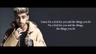ZAYN - Fool for you (Lyrics)