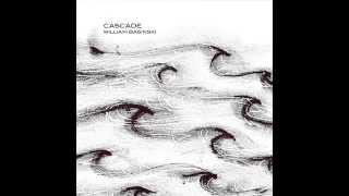 WilliamBasinski-Cascade(2015)