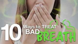 PATIENT EDUCATION - 10 Ways to Treat BAD BREATH