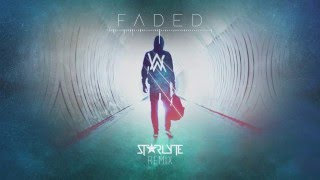 Alan Walker - Faded (Starlyte Remix)