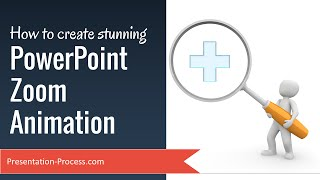 How to Create Stunning PowerPoint Zoom Animation