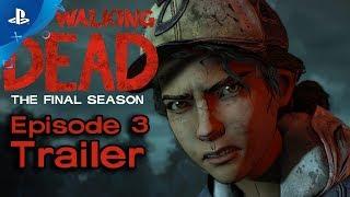 The Walking Dead: The Final Season - Broken Toys Ep. 3 Trailer   PS4