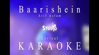 Baarishein - Atif Aslam   Karaoke
