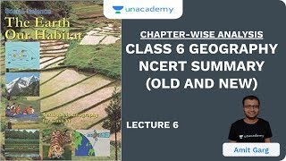 L6: Class 6 Geography NCERT Summary (Old and New)   Chapter-Wise Analysis   UPSC CSE/IAS 2020