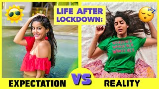 Life After Lockdown : Expectation vs Reality | Anisha Dixit  IMAGES, GIF, ANIMATED GIF, WALLPAPER, STICKER FOR WHATSAPP & FACEBOOK