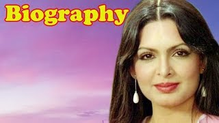 Parveen Babi - Biography - Download this Video in MP3, M4A, WEBM, MP4, 3GP