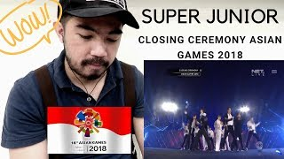 *REACTION* (HD) Super Junior -Sorry Sorry At Closing Ceremony Asian Games 2018