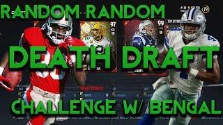 Madden 17 Draft Champions Random Random Death Squad Builder Challenge vs Bengal!!