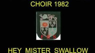 Fulwood High School Choir 1982 - Hey Mister Swallow