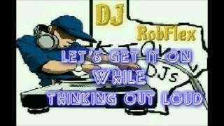 Let's Get It On While Thinking Out Loud Vocal Remix