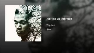 All Rise up Interlude