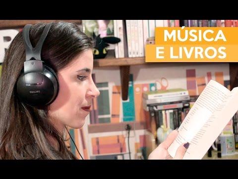 MÚSICA E LIVROS | Admirável Leitor