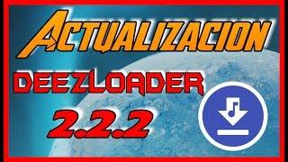 DeezLoader 2.2.2 FULL || ACTUALIZACION 2019 Descargar Música desde Spotify Deezer Alta Calidad y más
