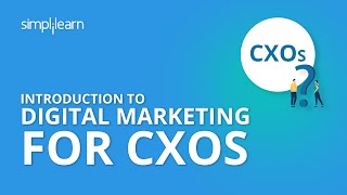 Digital Marketing for CXOs