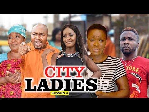 CITY LADIES 2    LATEST NIGERIAN NOLLYWOOD MOVIES    TRENDING NIGERIAN NOLLYWOOD MOVIES
