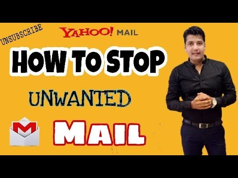 How To unsubscribe & stop unwanted Email in Gmail & Yahoo!!
