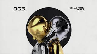 Zedd, Katy Perry   365 (Jonas Aden Remix)