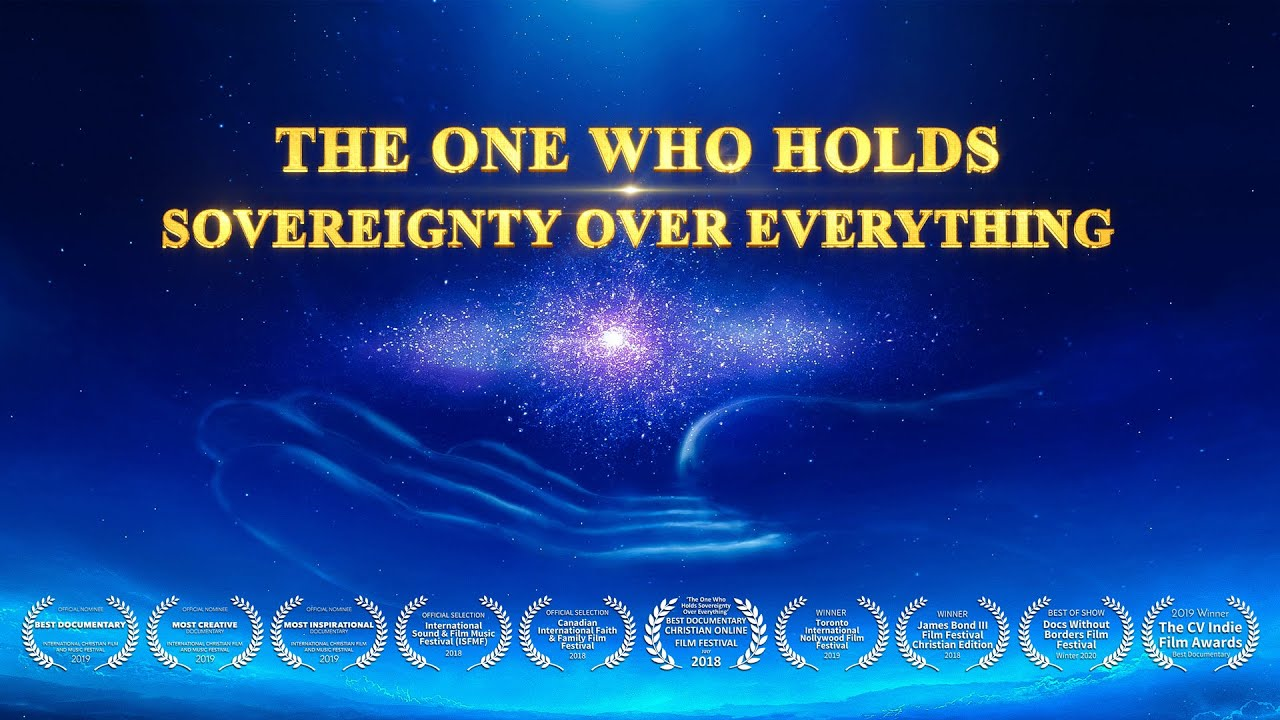 """Best Christian Song """"The One Who Holds Sovereignty Over Everything""""   Christian Documentary   GOSPEL OF THE DESCENT OF THE KINGDOM"""