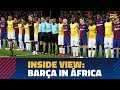 behind The Scenes Fc Barcelona 39 s Visit To South Afri