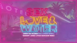 Sex, Love & Water (remix) - Sunnery James & Ryan Marciano