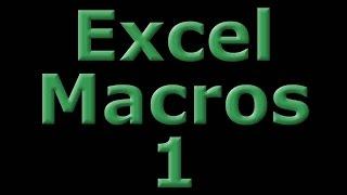 Excel Macros 1 - What is a Macro?