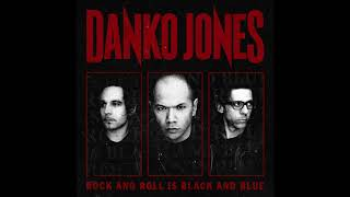 Danko Jones – In Your Arms [Bonus Track] Rock and Roll Is Black And Blue