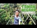 Eksplorasi Taman Negara Pahang [PART 2]