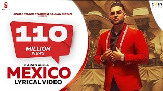 Mexico Koka Song Lyrics in English– Karan Aujla | Mp3 Direct Download