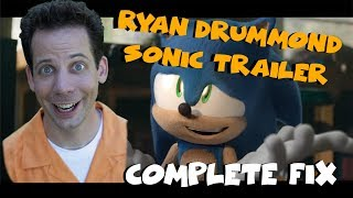 Sonic Trailer (Ryan Drummond + Cartoon Sonic) Complete Fix