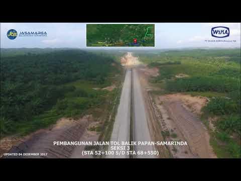 Perkembangan Tol Balikpapan - Samarinda 4 Desember 2017